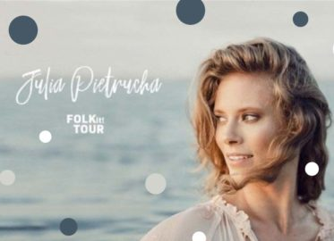 Julia Pietrucha   koncert - nowa data