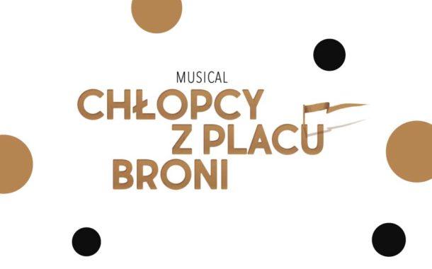 Chłopcy z Placu Broni | musical