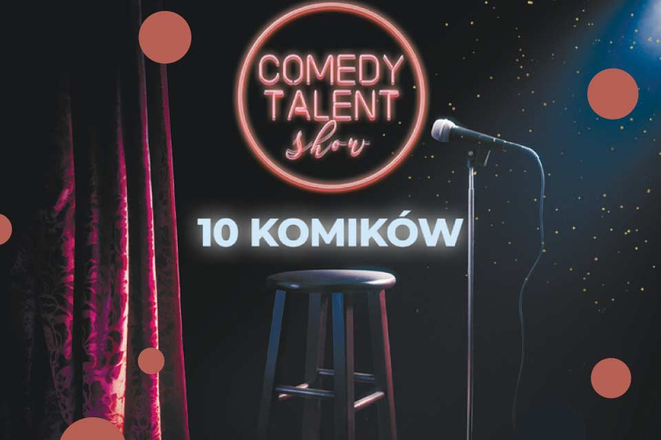 Komik - Comedy Talent Show - Gdańsk