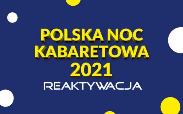 Polska Noc Kabaretowa 2021 (Gdynia)