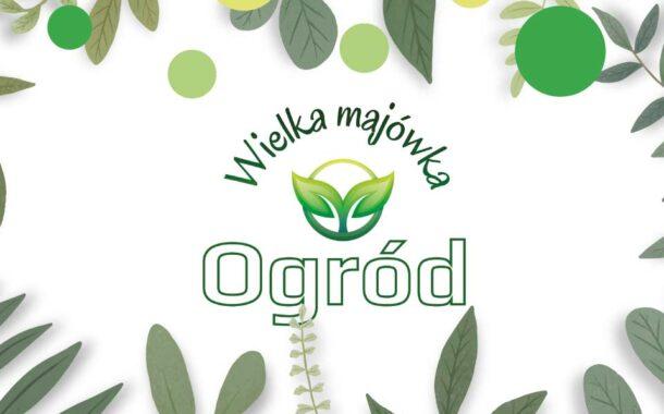 Ogród Gdynia - Wielka Majówka