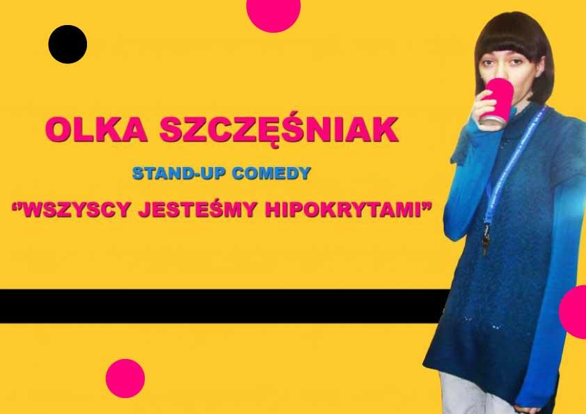 Olka Szczęśniak   stand-up