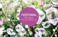 Festiwal Baniek Mydlanych w Gdańsku