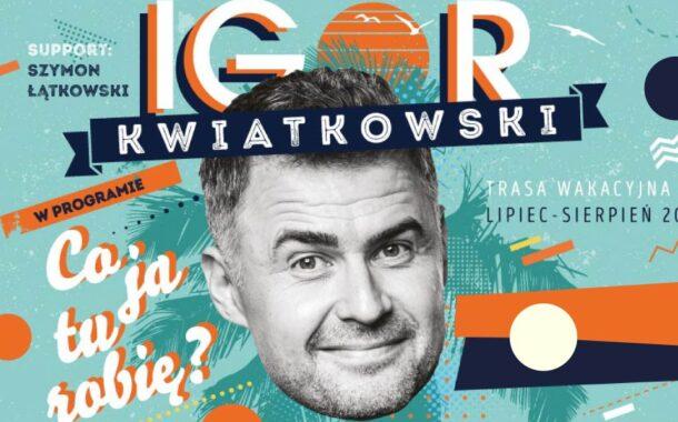 Igor Kwiatkowski   kabaret