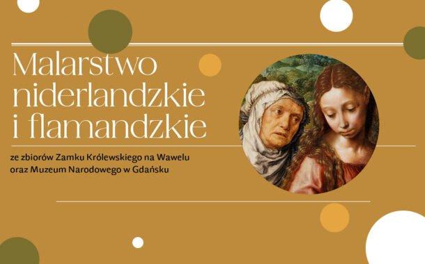 Malarstwo niderlandzkie i flamandzkie | wystawa
