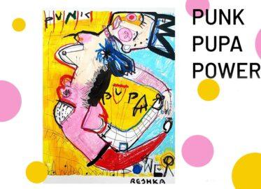 Punk Pupa Power   wystawa