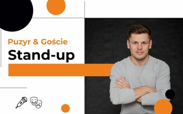 Puzyr i Goście | Stand-up